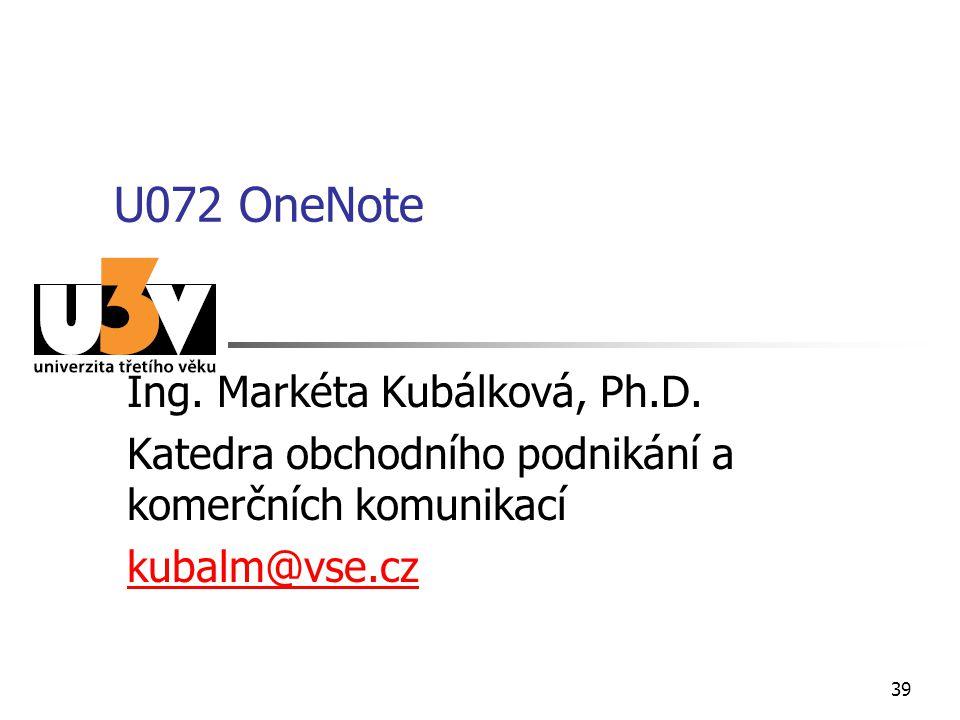 U072 OneNote Ing. Markéta Kubálková, Ph.D.