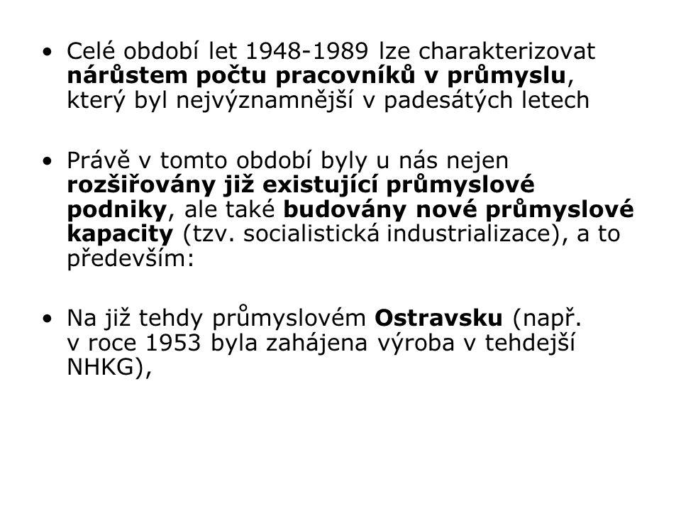 Celé období let 1948-1989 lze charakterizovat nárůstem počtu pracovníků v průmyslu, který byl nejvýznamnější v padesátých letech