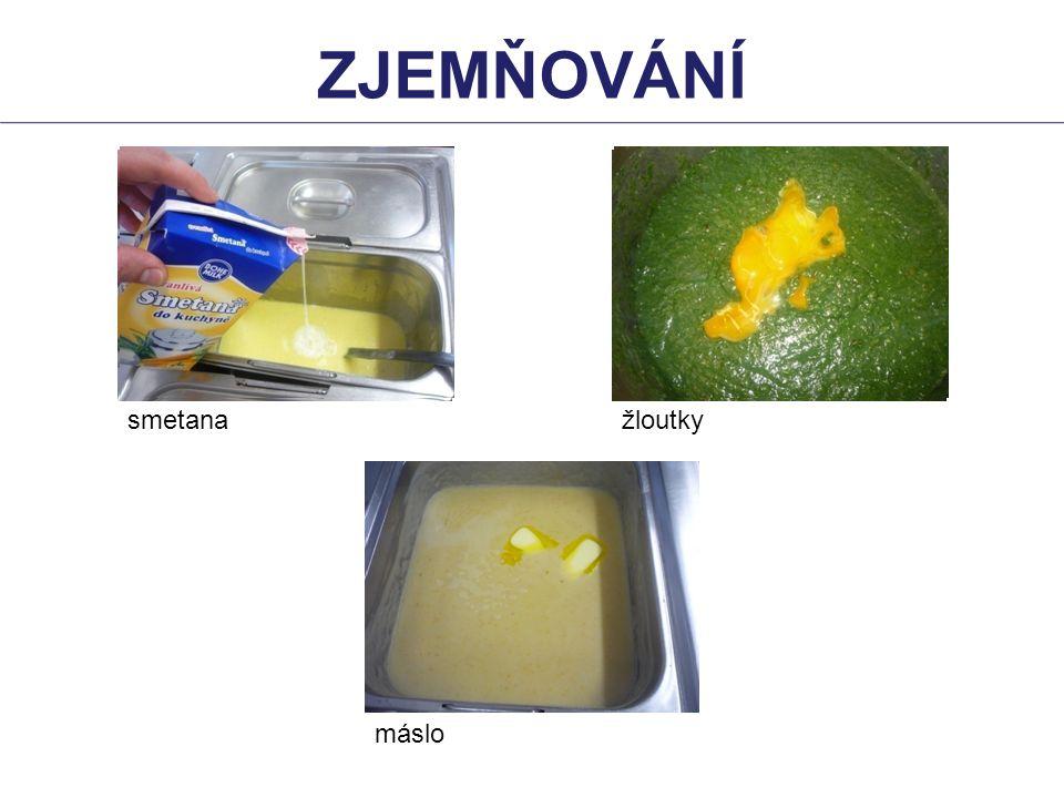 zjemňování smetana žloutky máslo