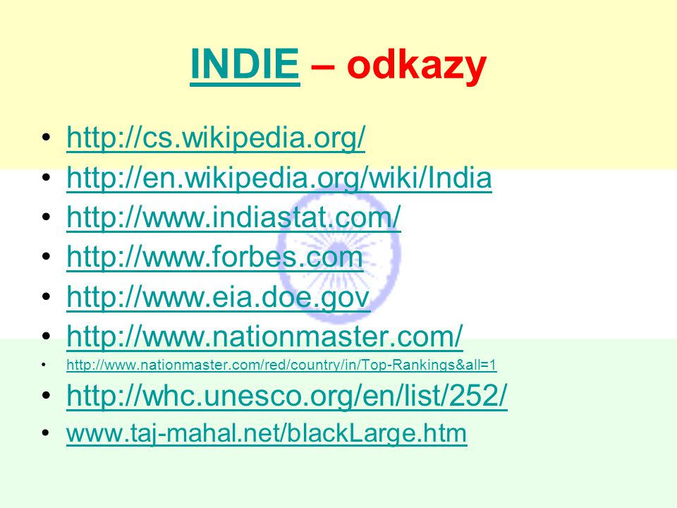 INDIE – odkazy http://cs.wikipedia.org/