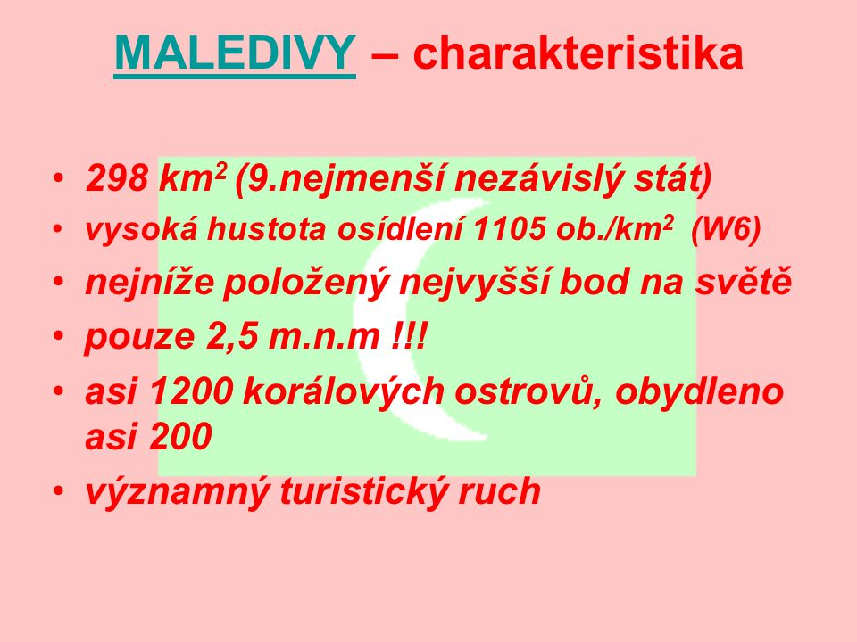 MALEDIVY – charakteristika