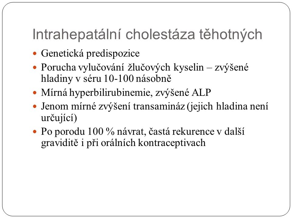 Intrahepatální cholestáza těhotných