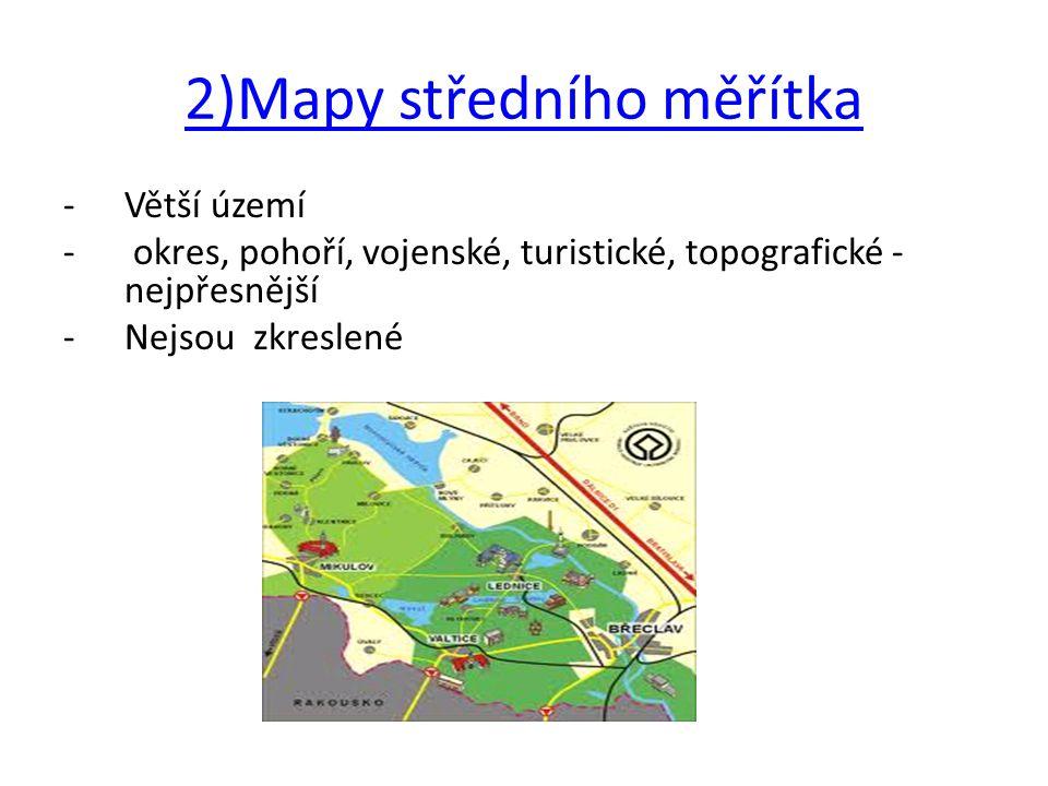 2)Mapy středního měřítka