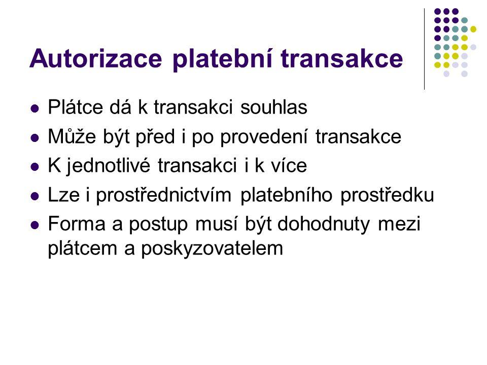 Autorizace platební transakce