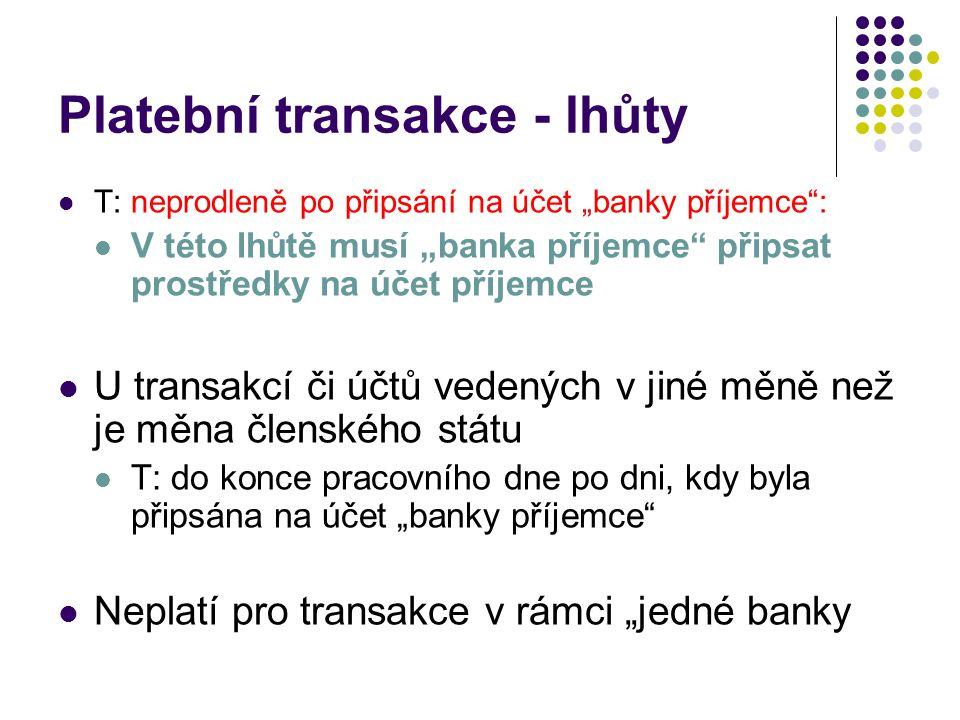 Platební transakce - lhůty