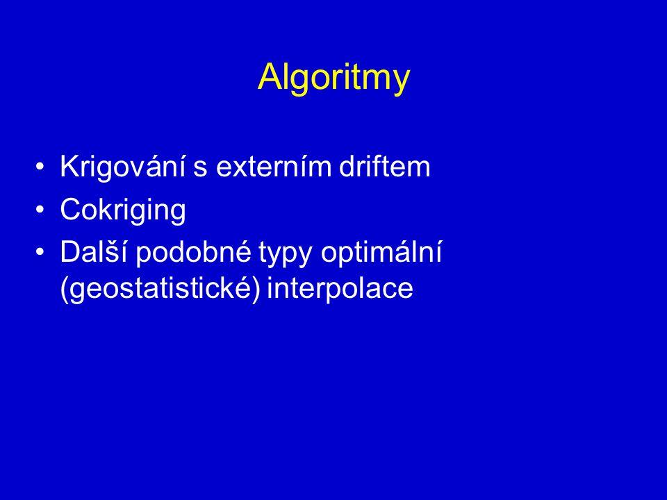 Algoritmy Krigování s externím driftem Cokriging