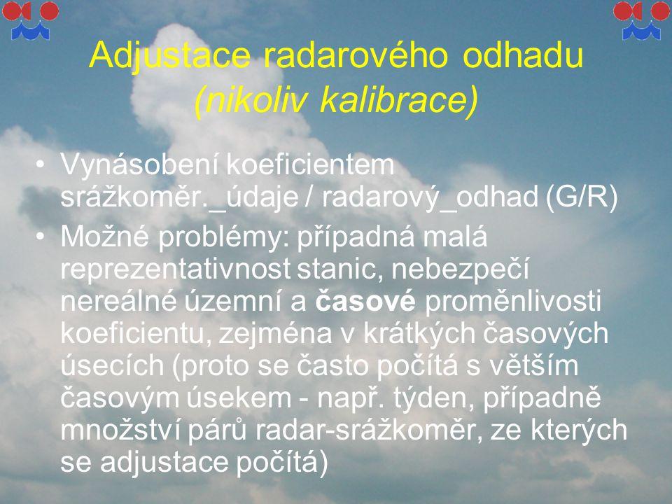 Adjustace radarového odhadu (nikoliv kalibrace)