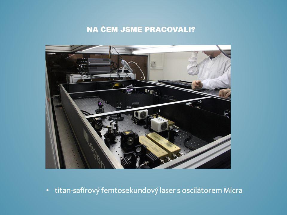titan-safírový femtosekundový laser s oscilátorem Micra