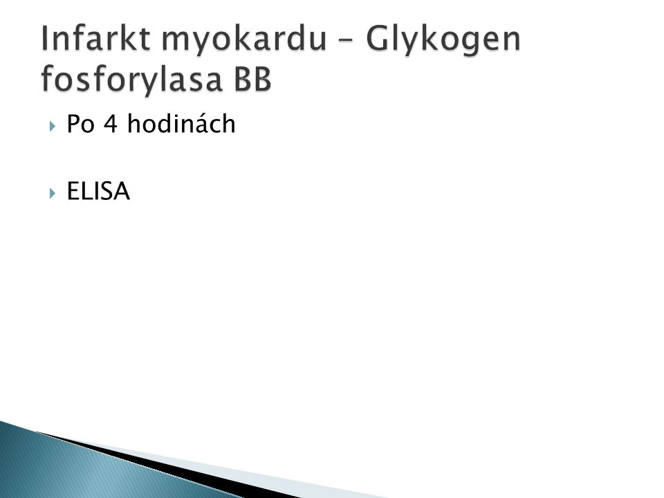 Infarkt myokardu – Glykogen fosforylasa BB