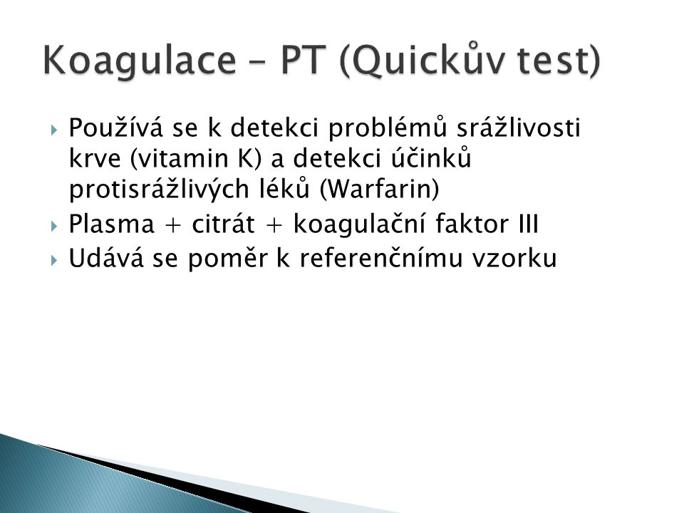 Koagulace – PT (Quickův test)