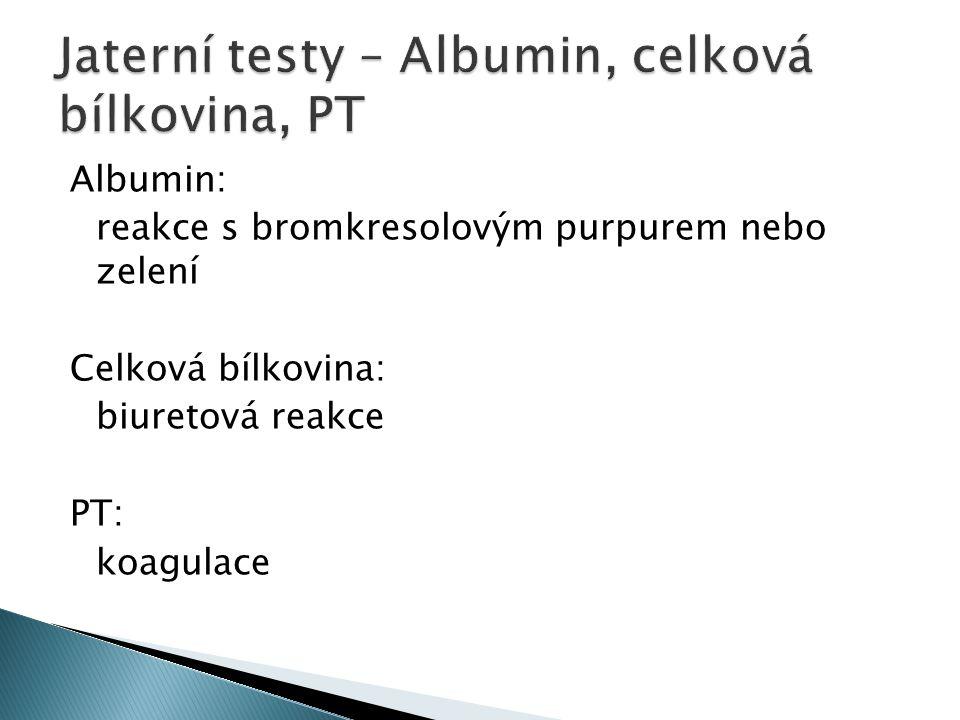 Jaterní testy – Albumin, celková bílkovina, PT