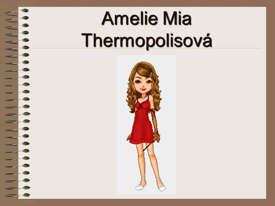 Amelie Mia Thermopolisová