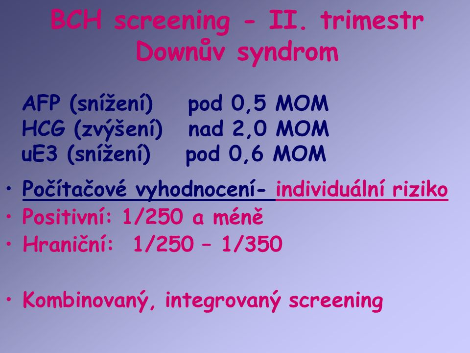 BCH screening - II. trimestr Downův syndrom