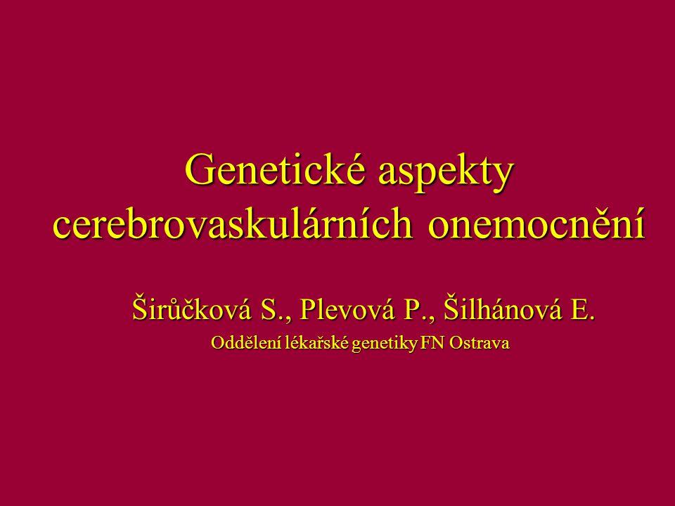 Genetické aspekty cerebrovaskulárních onemocnění