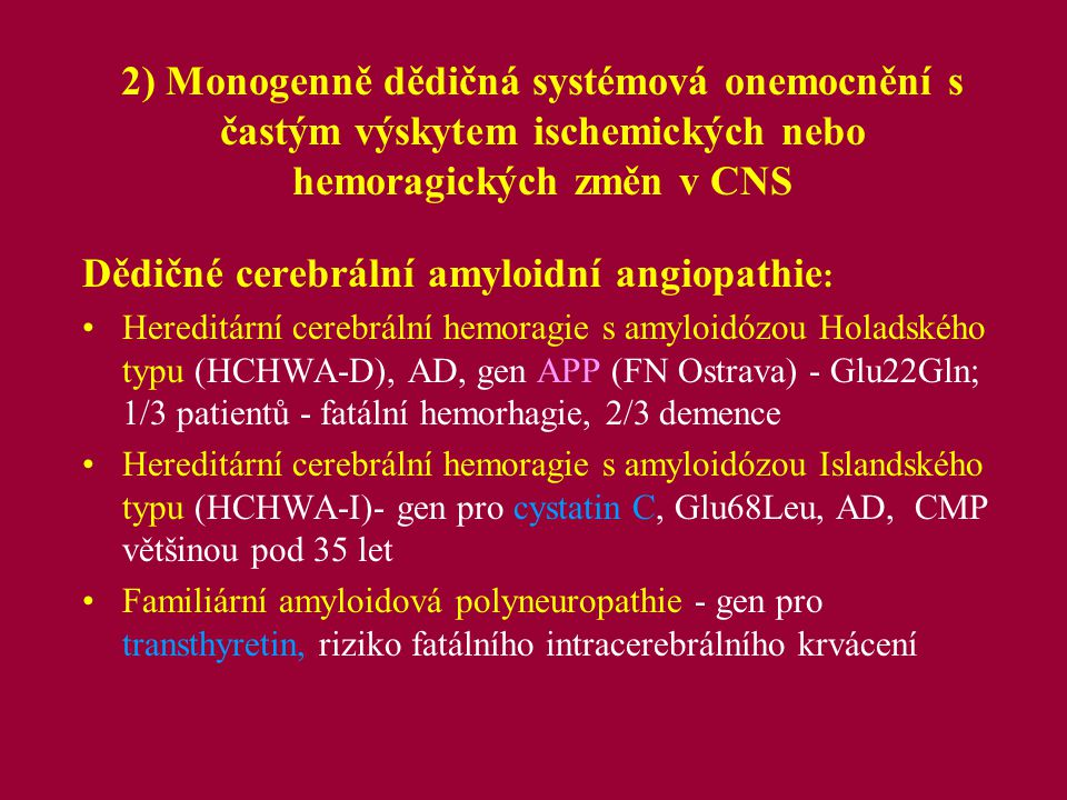 Dědičné cerebrální amyloidní angiopathie: