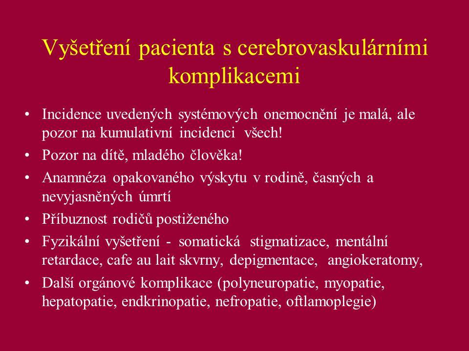 Vyšetření pacienta s cerebrovaskulárními komplikacemi