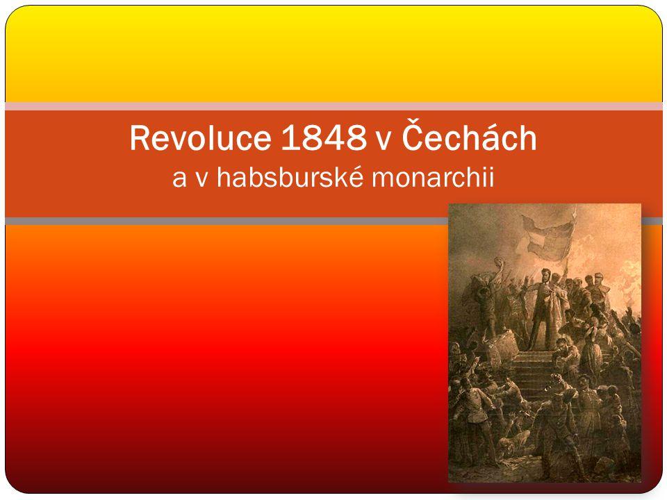 Revoluce 1848 v Čechách a v habsburské monarchii