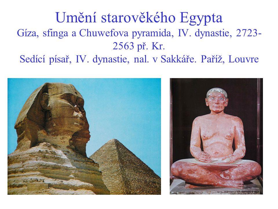 Umění starověkého Egypta Gíza, sfinga a Chuwefova pyramida, IV