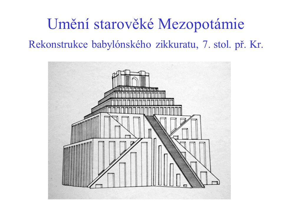 Umění starověké Mezopotámie Rekonstrukce babylónského zikkuratu, 7