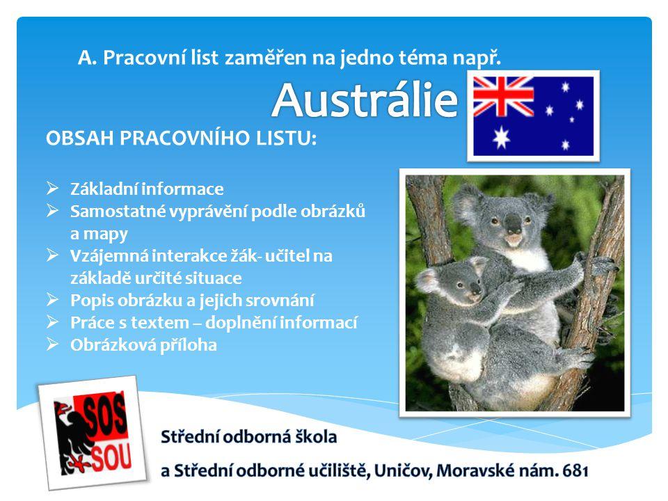 Austrálie Pracovní list zaměřen na jedno téma např.
