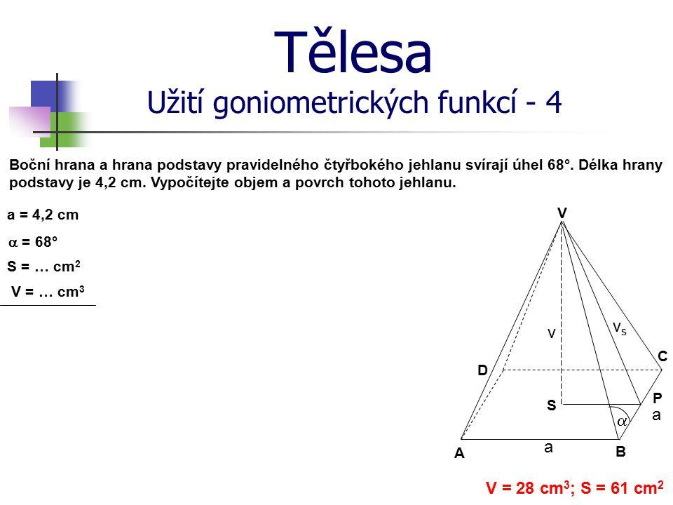 Tělesa Užití goniometrických funkcí - 4