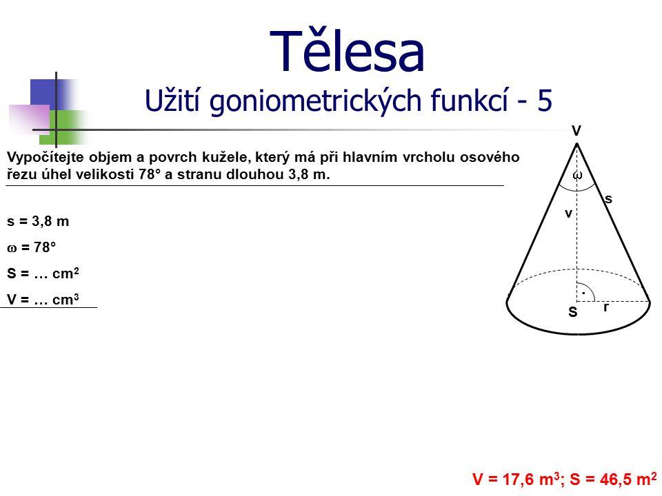 Tělesa Užití goniometrických funkcí - 5