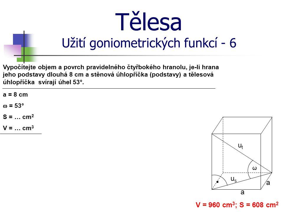 Tělesa Užití goniometrických funkcí - 6