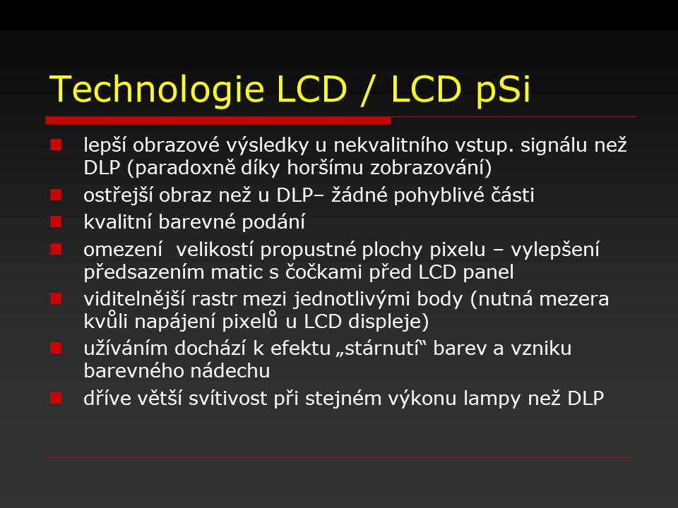 Technologie LCD / LCD pSi