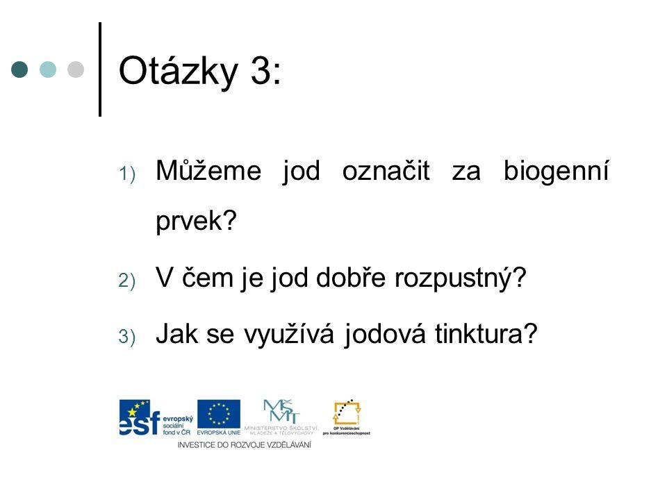 Otázky 3: Můžeme jod označit za biogenní prvek