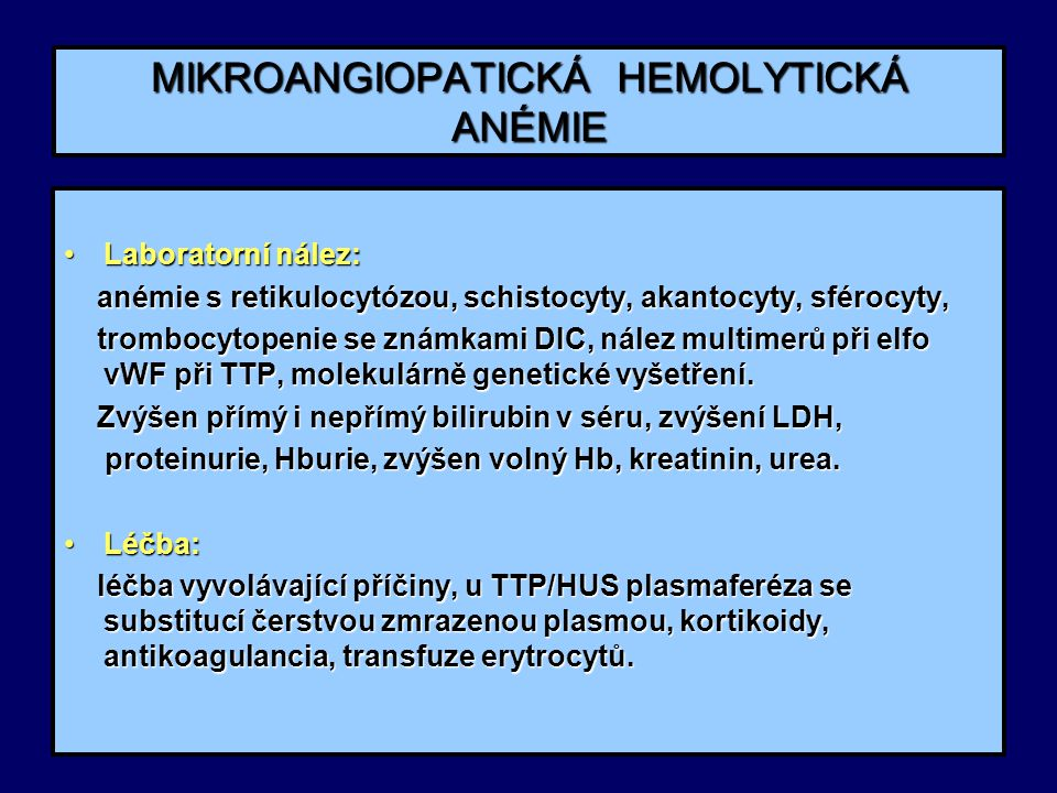 MIKROANGIOPATICKÁ HEMOLYTICKÁ ANÉMIE