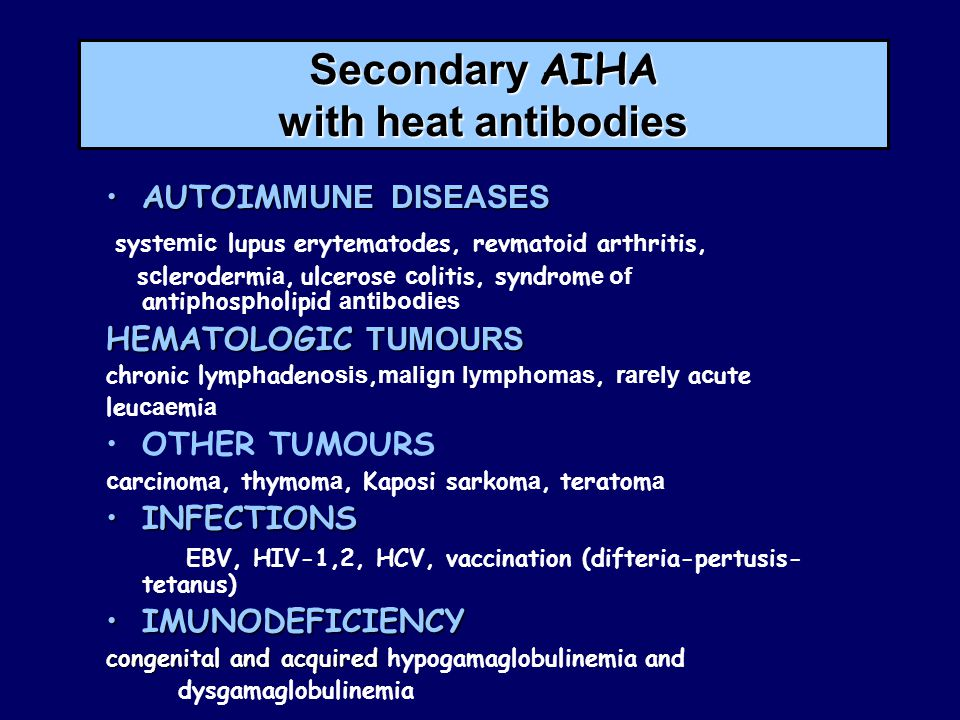 Secondary AIHA with heat antibodies