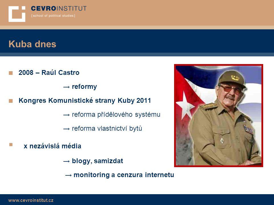 Kuba dnes x nezávislá média 2008 – Raúl Castro → reformy