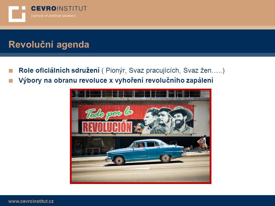Revoluční agenda Role oficiálních sdružení ( Pionýr, Svaz pracujících, Svaz žen…..) Výbory na obranu revoluce x vyhoření revolučního zapálení.