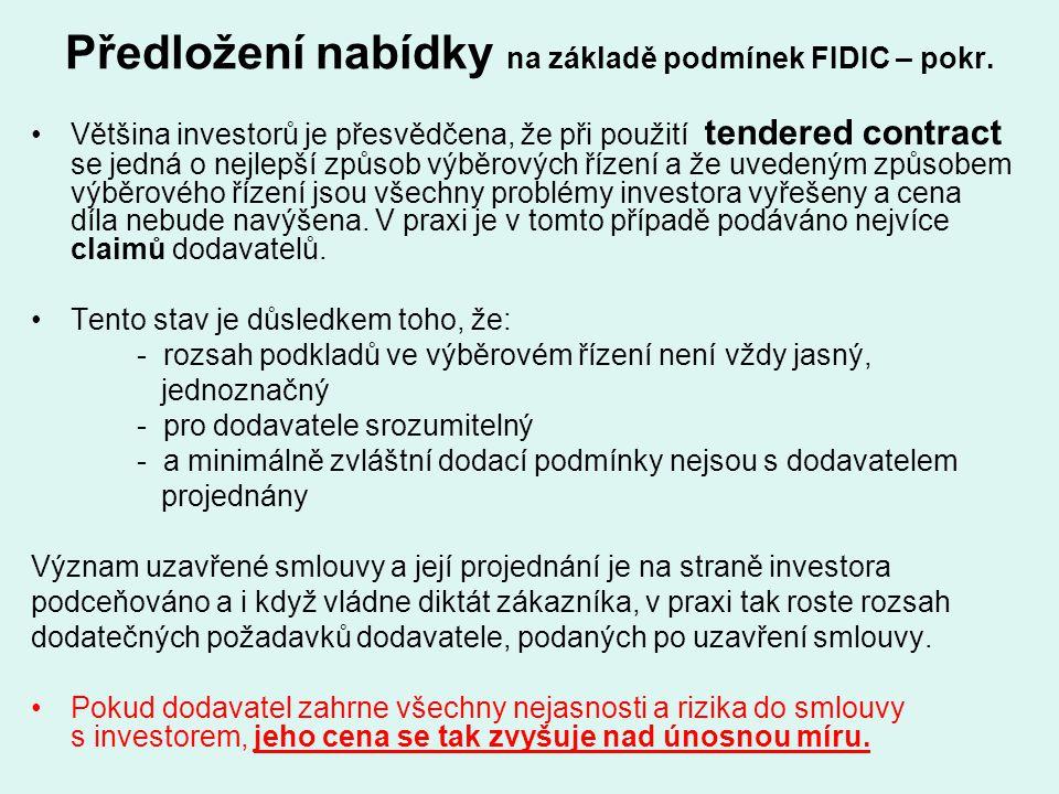 Předložení nabídky na základě podmínek FIDIC – pokr.