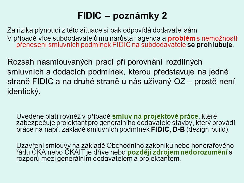 FIDIC – poznámky 2 Rozsah nasmlouvaných prací při porovnání rozdílných