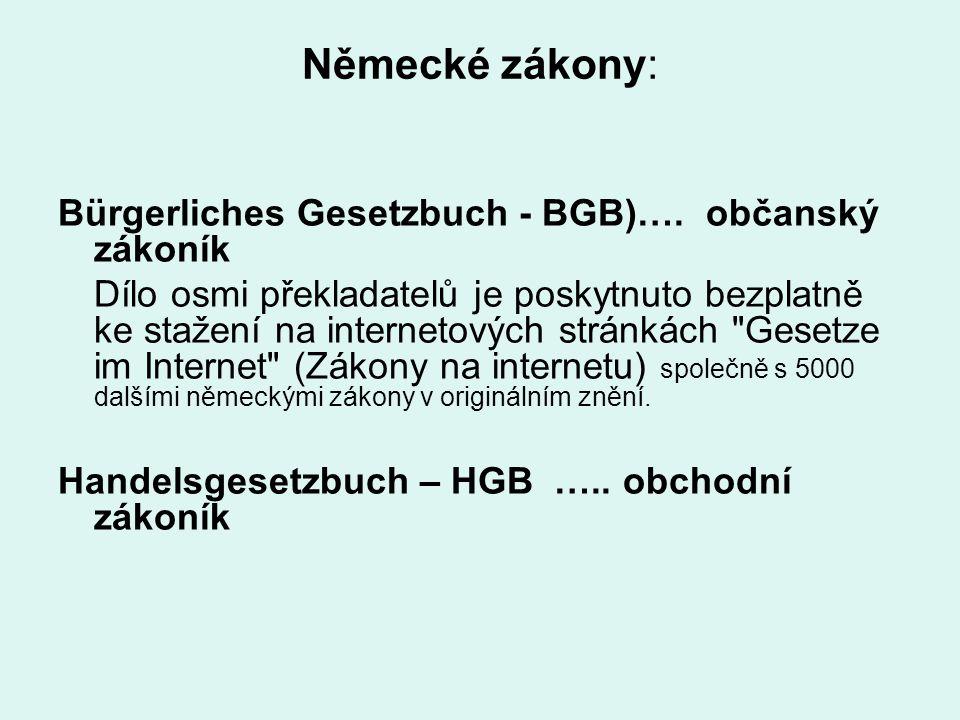 Německé zákony: Bürgerliches Gesetzbuch - BGB)…. občanský zákoník