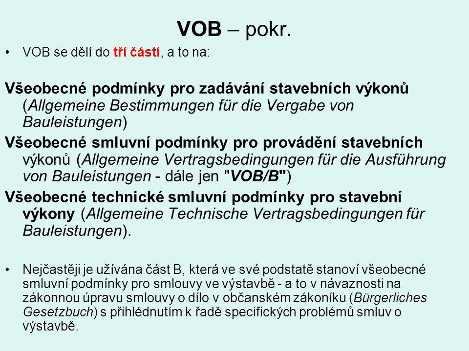 VOB – pokr. VOB se dělí do tří částí, a to na: