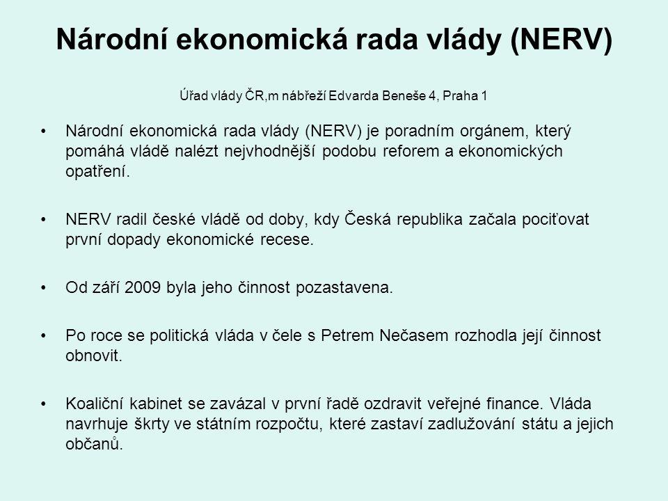 Národní ekonomická rada vlády (NERV) Úřad vlády ČR,m nábřeží Edvarda Beneše 4, Praha 1