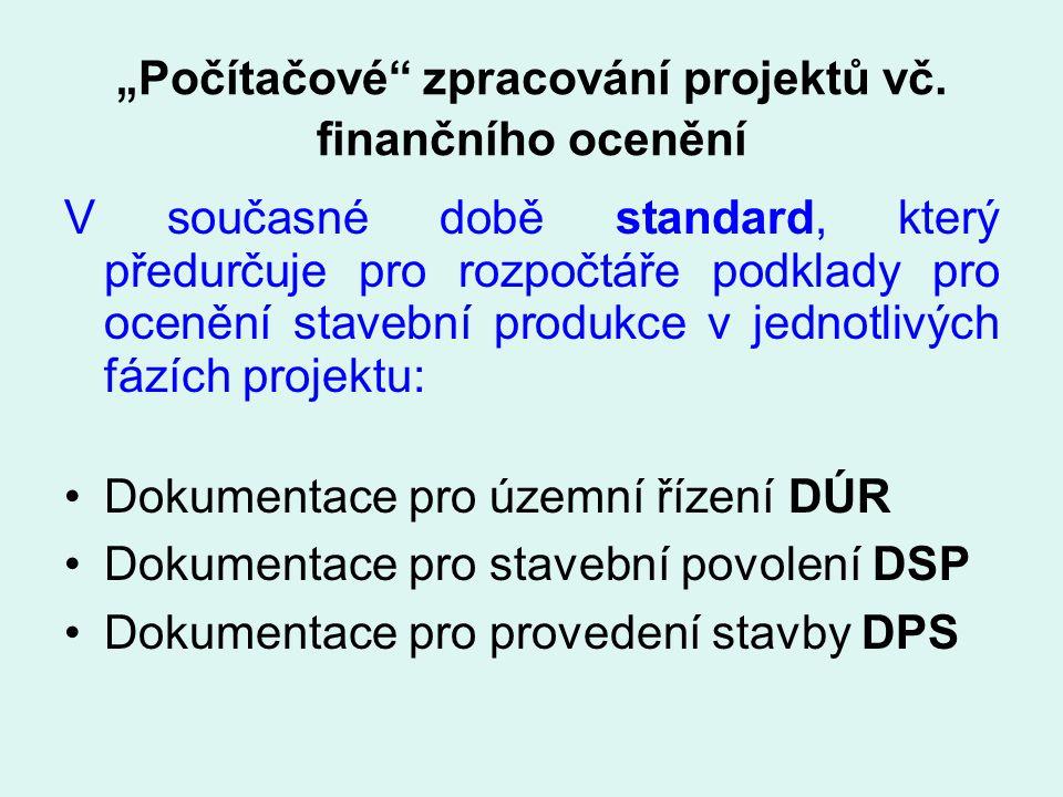 """""""Počítačové zpracování projektů vč. finančního ocenění"""