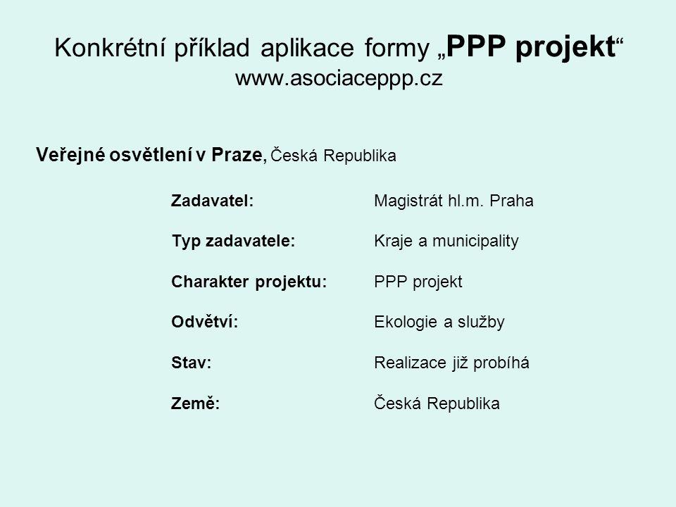 """Konkrétní příklad aplikace formy """"PPP projekt www.asociaceppp.cz"""
