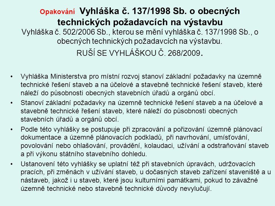 Opakování Vyhláška č. 137/1998 Sb
