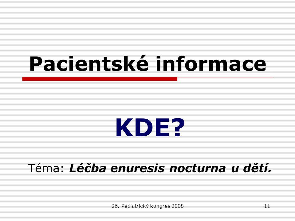 KDE Téma: Léčba enuresis nocturna u dětí.