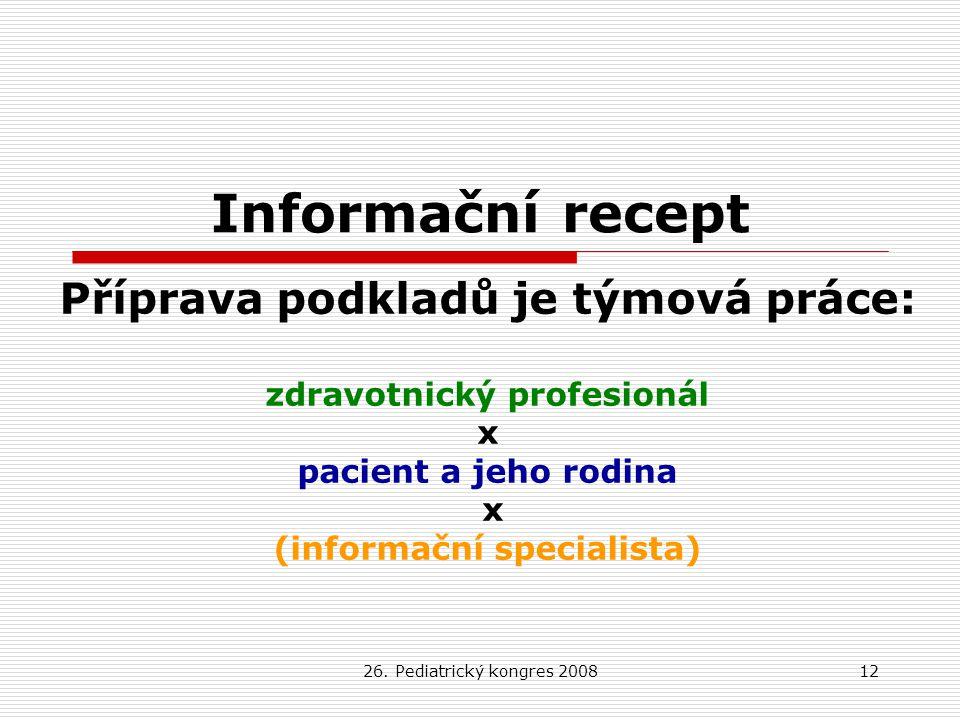 Informační recept Příprava podkladů je týmová práce: