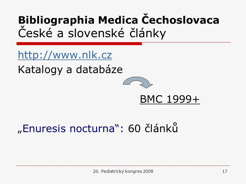 Bibliographia Medica Čechoslovaca České a slovenské články