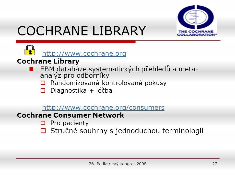 COCHRANE LIBRARY Stručné souhrny s jednoduchou terminologií