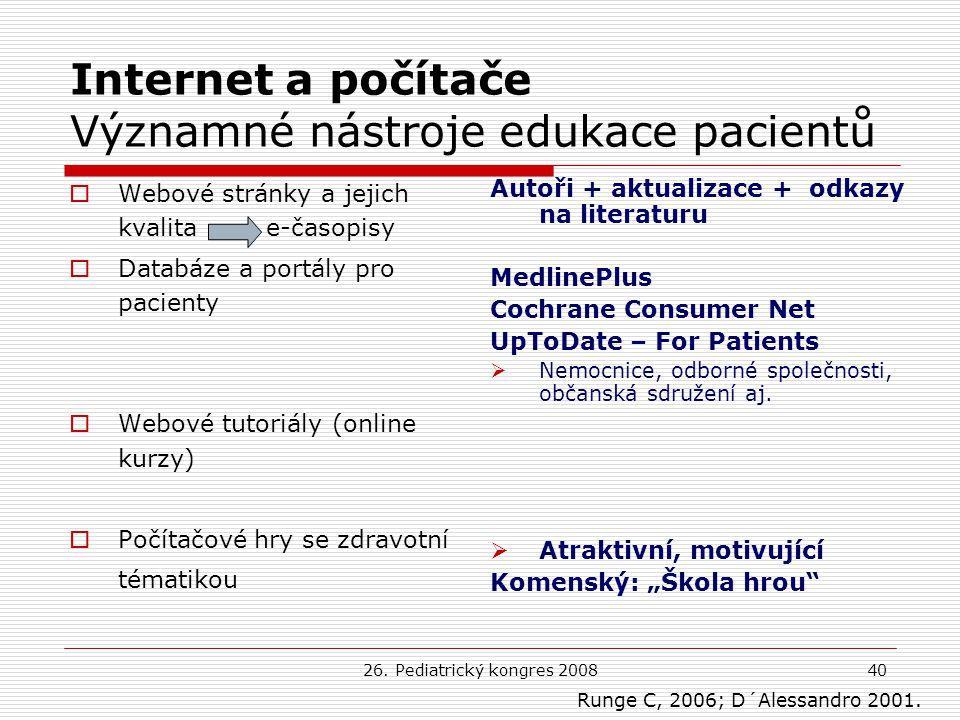 Internet a počítače Významné nástroje edukace pacientů