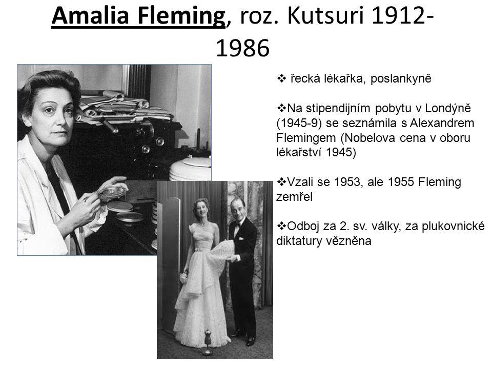 Amalia Fleming, roz. Kutsuri 1912-1986