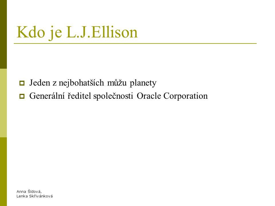 Kdo je L.J.Ellison Jeden z nejbohatších můžu planety