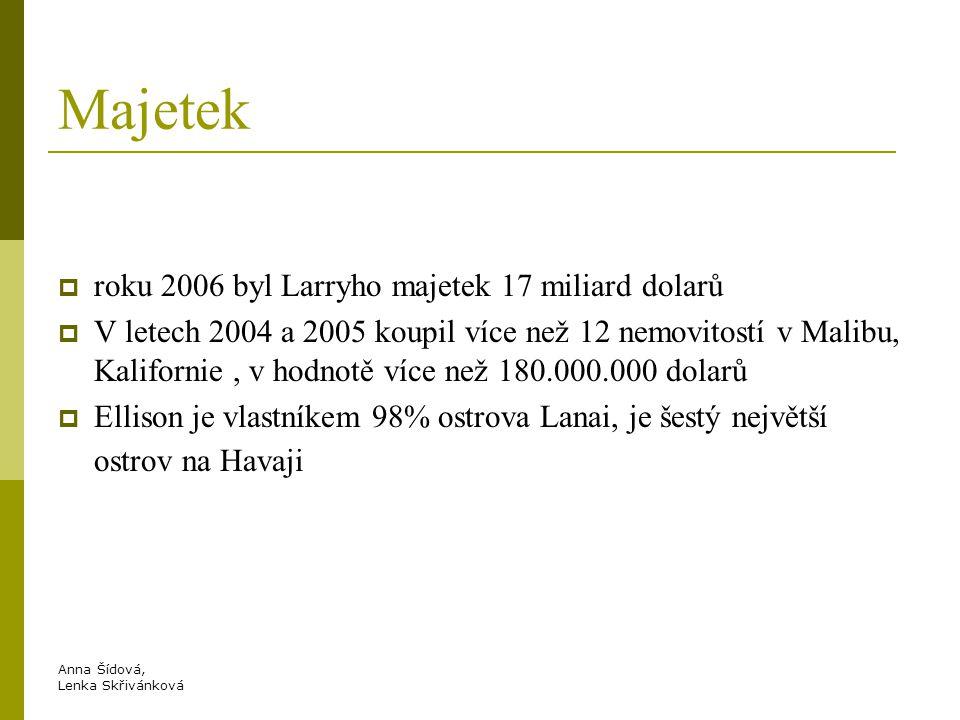 Majetek roku 2006 byl Larryho majetek 17 miliard dolarů