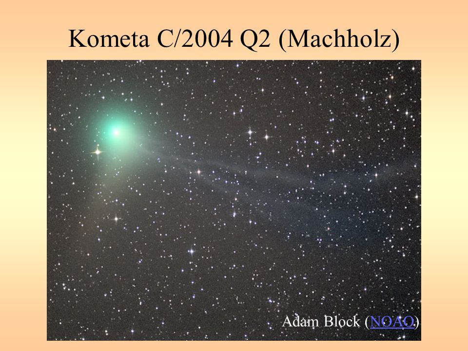 Kometa C/2004 Q2 (Machholz) Adam Block (NOAO)
